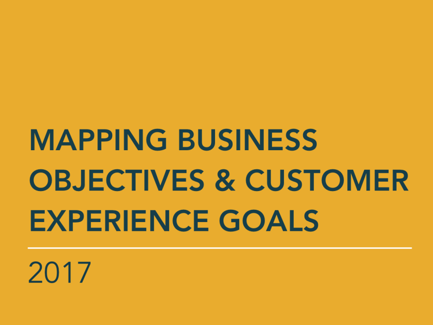 Mapping Business Objectives & Customer Experience Goals
